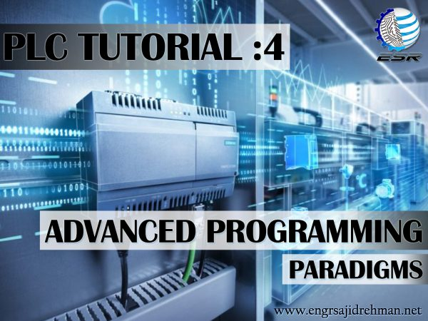 PLC Tutorial 4 : ADVANCED PROGRAMMING PARADIGMS (PLC IV) | Engr